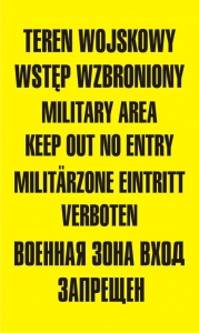 Tablica dla wojska - Teren wojskowy wstęp wzbroniony military area keep out no entry